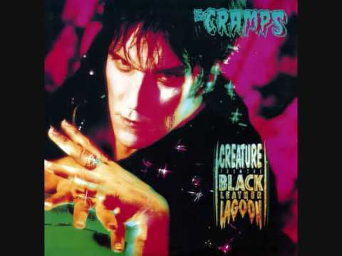 The CRAMPS - 'Creature From The Black Leather Lagoon' - 7