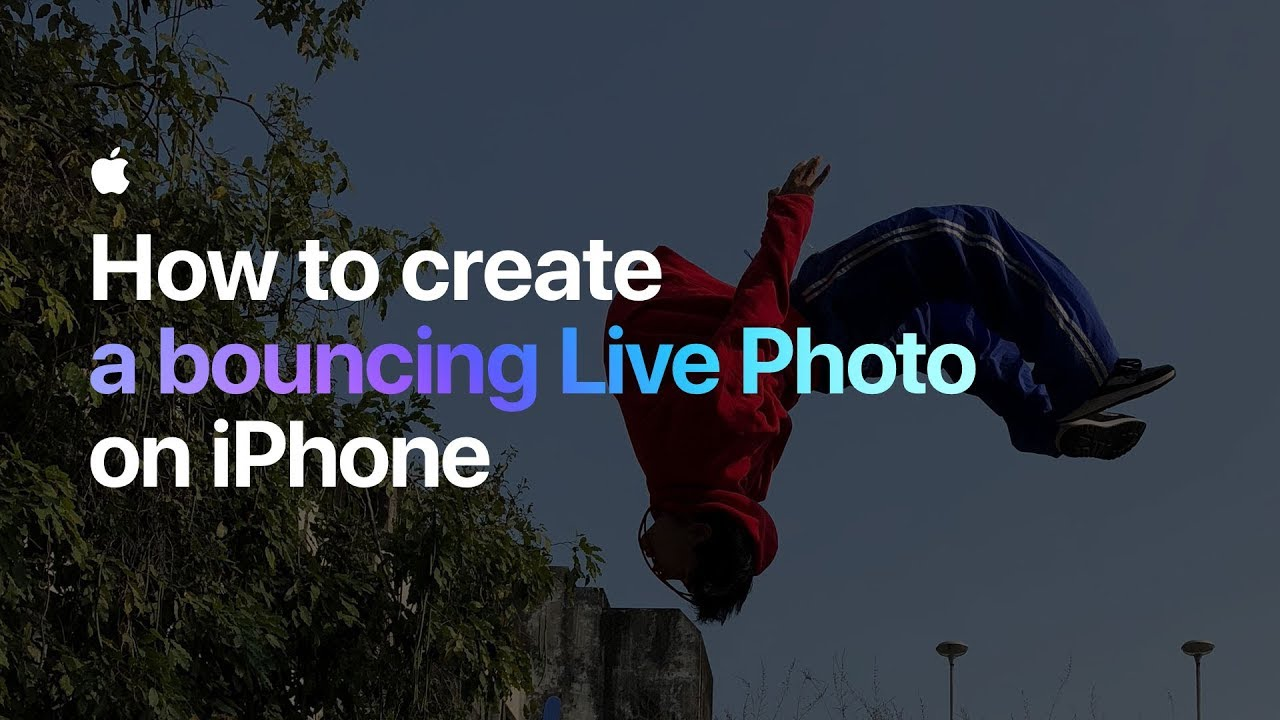 How to create a bouncing Live Photo on iPhone — Apple