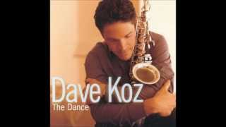 Dave Koz - You Are Me, I Am You