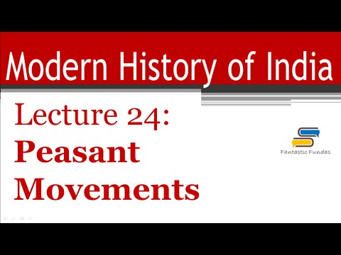 Lec 24 - Peasant Movements in late 19th Century with Fantastic Fundas | Modern History
