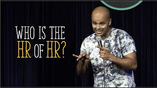 Who is the HR of HR?   Crowd Work   NOT Standup Comedy   Sorabh Pant  