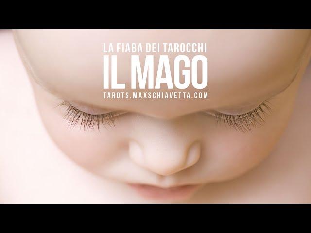 1 | LA FIABA DEI TAROCCHI: IL MAGO