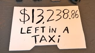 Repeat youtube video $13,238.86 left in a NYC taxi