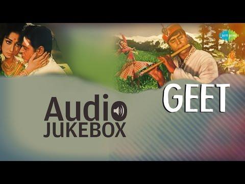 'Geet' Movie Full Songs | Bollywood Classic Playlist | Audio Jukebox
