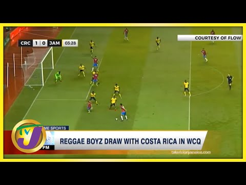 Reggae Boyz Draw with Costa Rica in WCQ - Sept 9 2021