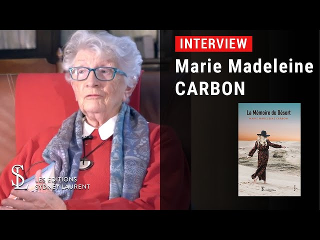 Interview - Auteur : Marie Madeleine Carbon