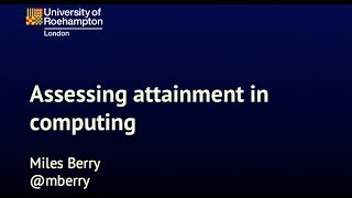 assessing attainment in computing