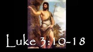 Lk 3:10-18 -- Il-predikazzjoni ta