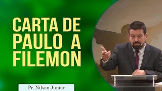 Carta de Paulo a Filemon | Pr Nilson Junior