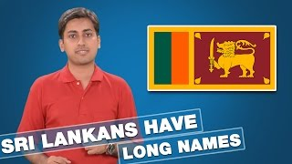 Did You Know Why Do People Of Sri Lanka Keep Really Long Name?