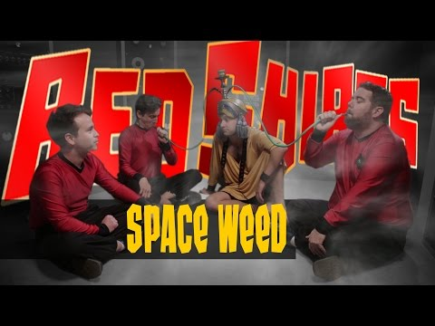 Red Shirts Ep. 203  Space Weed feat. Patrick Babbitt Star Trek Parody