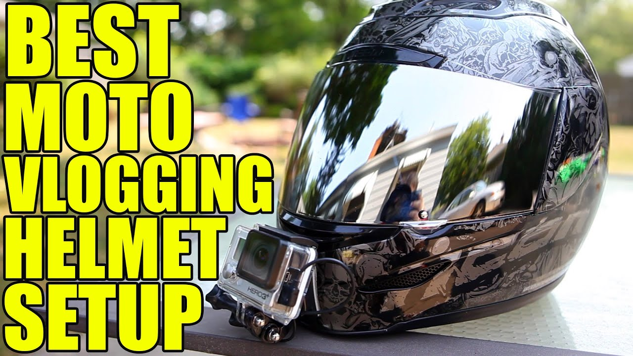 Best Motovlogging Helmet Setup Camera Microphone Mounts