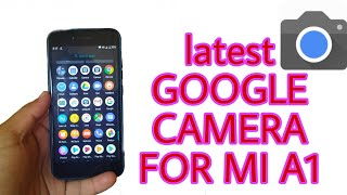 How to install Gcam in Mi A1 Easy Way Step by Step