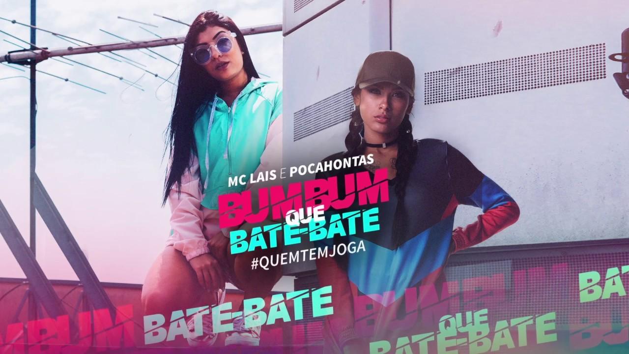Mc Lais E Mc Pocahontas Bumbum Que Bate Bate Quem Tem Joga