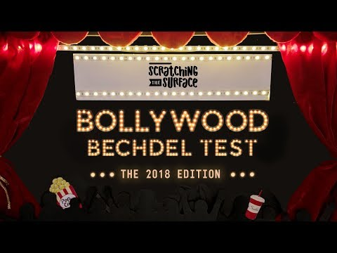 Bollywood Bechdel Test - The 2018 Edition