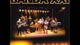 Banda Xxi - El Perdedor