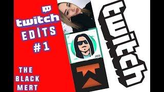 Twitch Edits #1 (KendineBaBa MiaFitz Hz.Yasuo Wtcn Kendine Müzisyen)