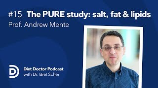 Diet Doctor Podcast #15 — Prof. Andrew Mente