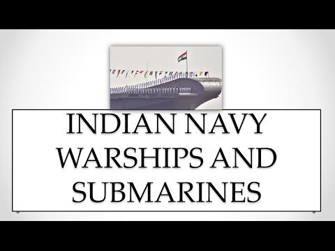Indian Navy Warships and Submarines CDS / UPSC / NDA / AFCAT /Other Defense news