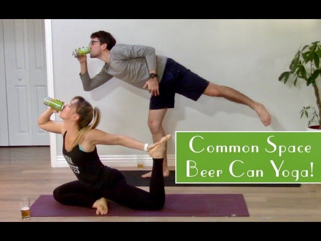 A Different Kind of Prop: Quarantine Beer Can Yoga
