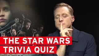 Star Wars Trivia Quiz with The Cast Of Rogue One!
