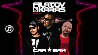 Filatov & Karas feat CarMan - Pulya