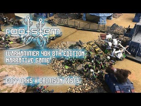 Warhammer 40k batrep, Crimson Fists V Goff Orks, Narrative