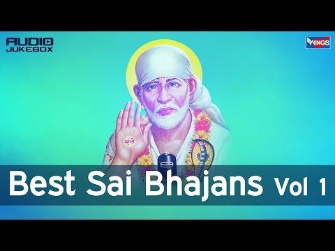 Top 10 Shirdi Sai BabaSongs (Non Stop  Sai Bhajan) - Best Sai Baba Bhajans Vol 1