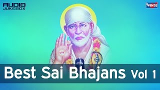 Top 10 Shirdi Sai Baba Full Songs (Non Stop  Sai Bhajan) - Best Sai Baba Bhajans Vol 1