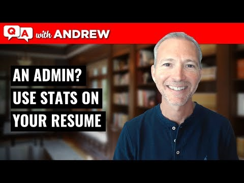 Resume Tip: Use Stats To Show Value In Your Admin Position