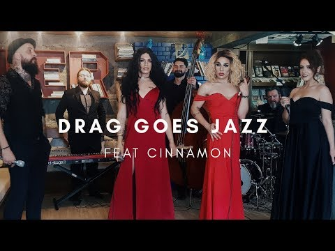 Drag Goes Jazz - Armário de Saia feat Cinnamon