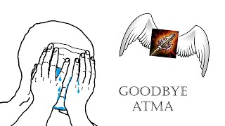 Goodbye Atma