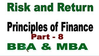 Risk and Return, ঝুঁকি ও আয় ,  Principal of finance, Bangla Tutorial part   8