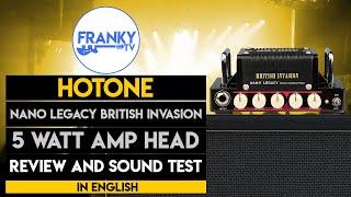 Hotone nano legacy British Invasion review (In english)