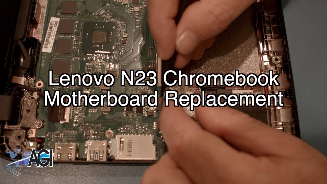 Lenovo N23 Chromebook Motherboard Replacement