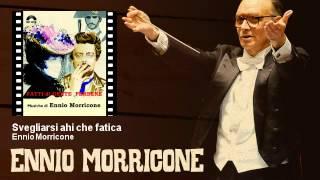 Ennio Morricone - Svegliarsi ahi che fatica - Fatti Di Gente Perbene (1974)