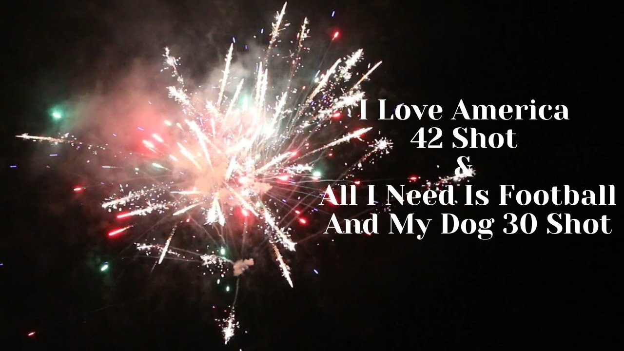 BW1511& BW1512 I love America 42shot & All I Need Is Football And My Dog 30 shot Boomwow fireworks