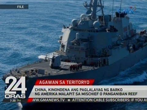 24 Oras: China, kinondena ang paglalayag ng barko ng Amerika malapit sa Mischief o Panganiban Reef #1