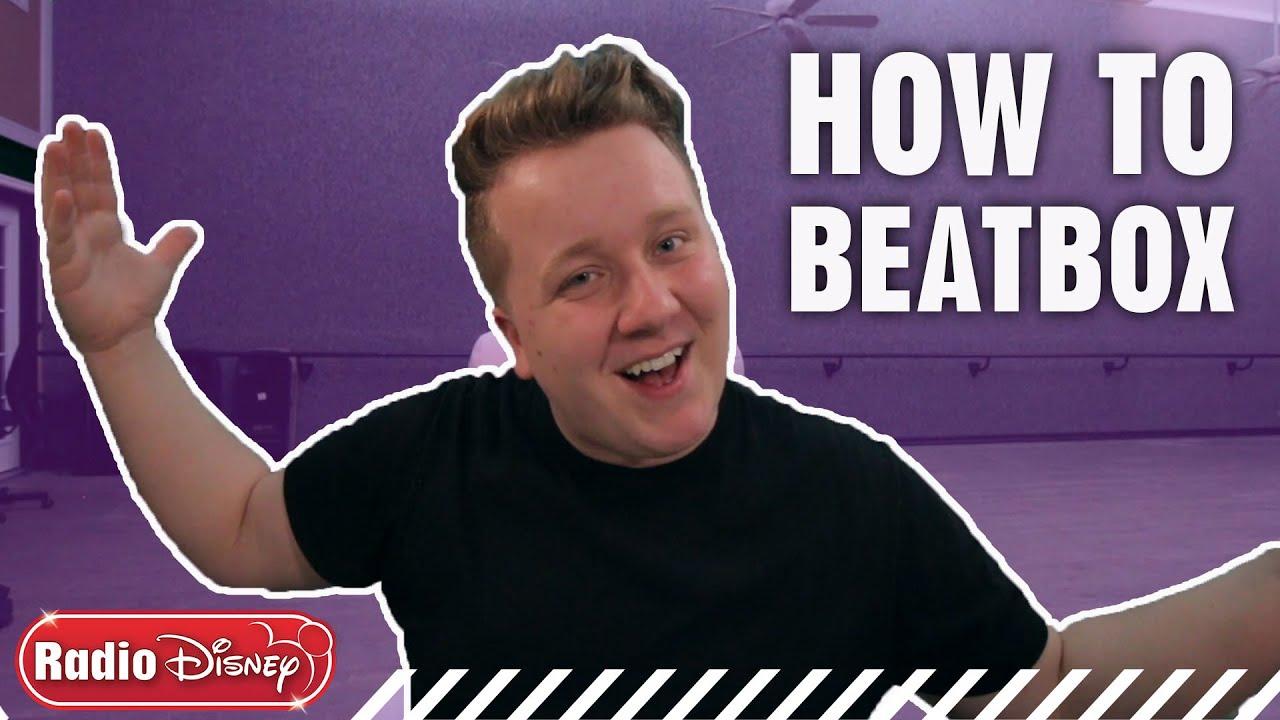How To Beatbox with CamDogFX | Radio Disney