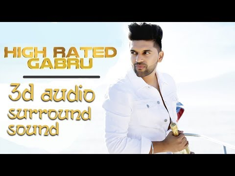 High Rated Gabru - Guru Randhawa | Extra 3D Audio | Surround Sound | Use Headphones 👾