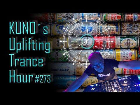 ♫ KUNO´s Uplifting Trance Hour 273 (March 2020) I Amazing Uplifting Trance Mix