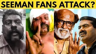 Rajini Fan Assaulted By Naam Tamilar Katchi Members?