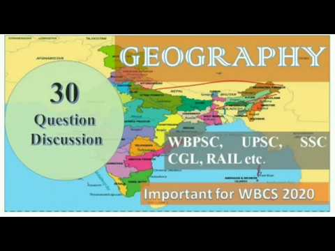 30 GEOGRAPHY MCQs For WBCS PRELIMINARY EXAM 2020