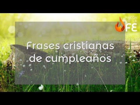 Frases cristianas de cumpleaños - Mensajes cristianos de cumpleaños