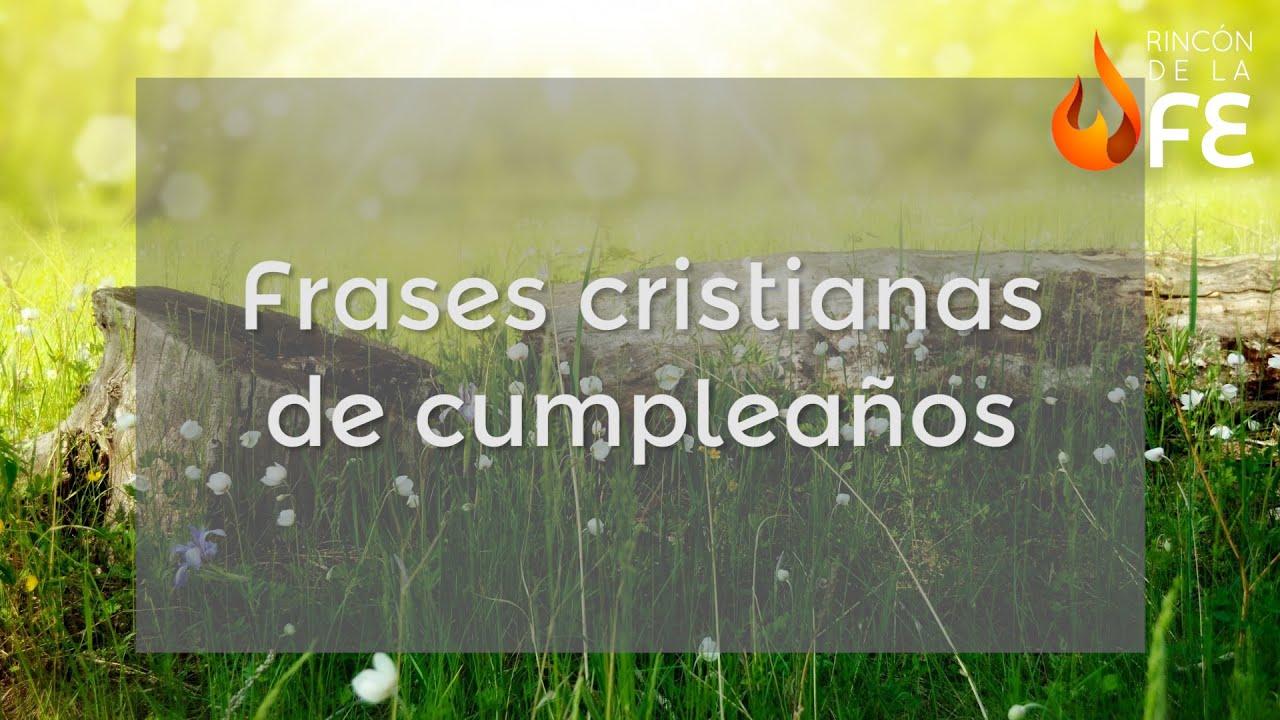 Mensajes De Feliz Aniversario Cristiano: Frases Cristianas De Cumpleaños