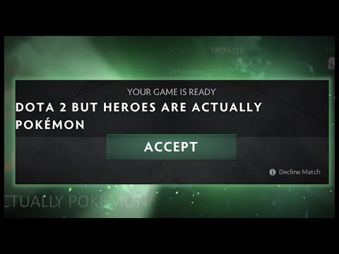 Dota 2 but Heroes are Actually Pokemon