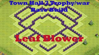 CLASH OF CLANS TOWN HALL 7 BASE BUILD LEAF BLOWER (Air Sweeper)
