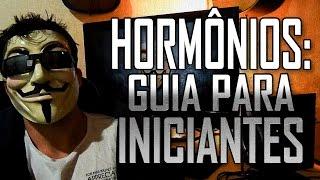 HORMÔNIOS: Guia para INICIANTES
