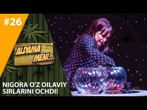 Aldama Meni 26-son Nigora O'z Oilaviy Sirlarini Ochdi!