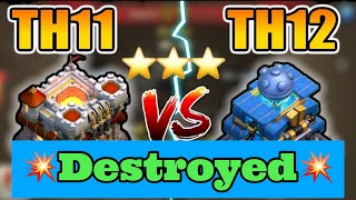 CoC | Th11 vs Th12 | 3 Star Attack Walkthrough